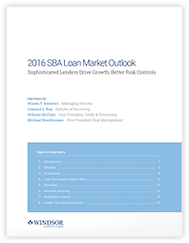 Download 2016 SBA and USDA Loan Market Outlook