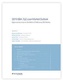 2019 SBA 7(a) and USDA Loan Market Outlook